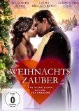 Weihnachtszauber - Ein Kuss kann alles verändern auf weihnachtsfilme.de